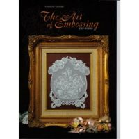 The Art of Embossing - Kannikar Sukseree